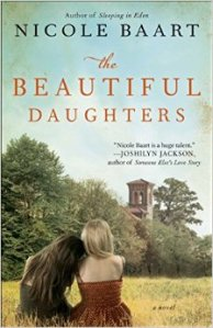 The Beautiful Daughters by Nicole Baart