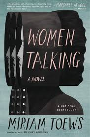Amazon.com: Women Talking (9781635572582): Toews, Miriam: Books