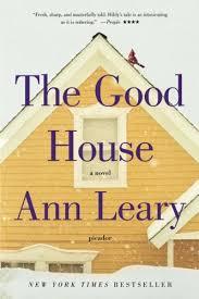 The Good House: A Novel: Leary, Ann: 9781250043030: Amazon.com: Books