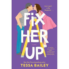 Fix Her Up - (Hot & Hammered) By Tessa Bailey (Paperback) : Target